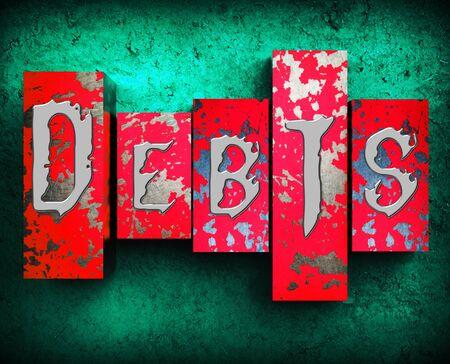 indebted: Debts Word Showing Bad Debt 3d Illustration