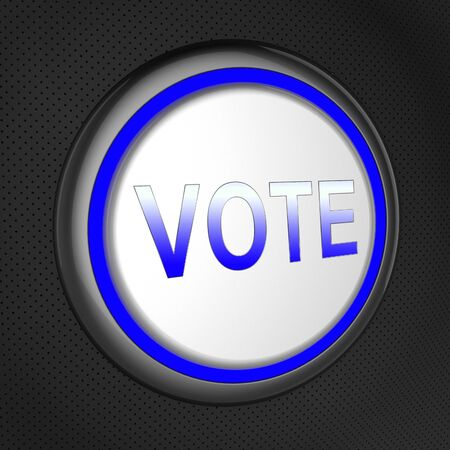 vote button: Vote Button Meaning Electing Poll 3d Illustration