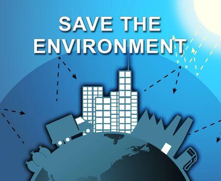mundo contaminado: Save The Environmemt City Shows Protection 3d Illustration Foto de archivo