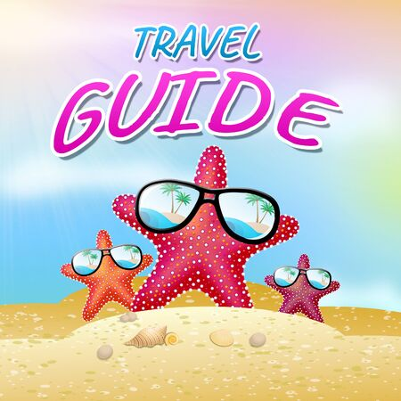 travel guide: Travel Guide Beach Starfish Means Holiday Tours 3d Illustration Stock Photo