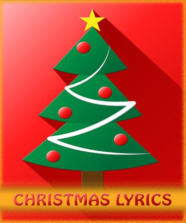 music lyrics: Christmas Lyrics Tree Shows Music Words 3d Illustration