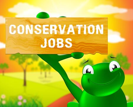 Frog With Conservation Jobs Sign Means Preservation 3d Illustration Stock fotó