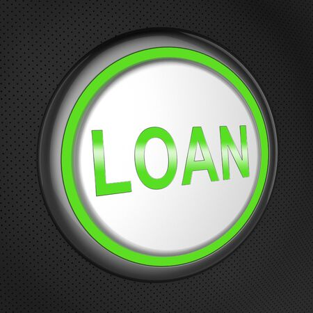 loaning: Loan Button Showing Bank Credit 3d Illustration