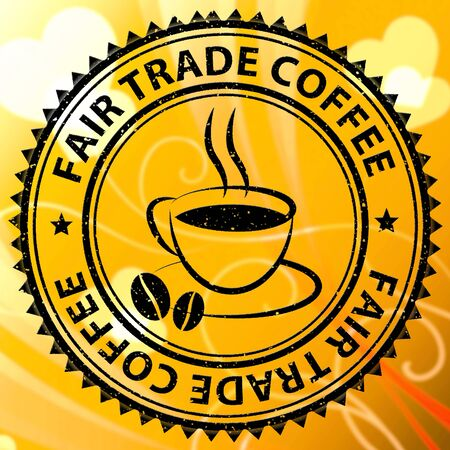 fairtrade: Fair Trade Coffee Stamp Shows Market Price Drink