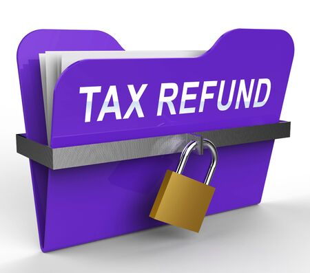 refunds: Tax Refund File With Padlock Shows Taxes Returned 3d Rendering