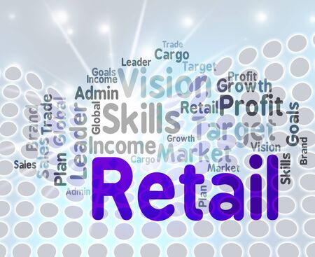 retailing: Retail Word Wordcloud Means Sell Text And Sales