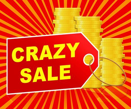 lunatic: Crazy Sale Label And Coins Represents Retail Clearance 3d Illustration