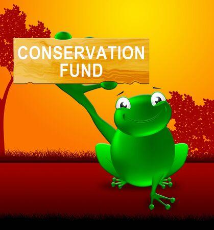 Frog With Conservation Fund Sign Shows Preservation 3d Illustration