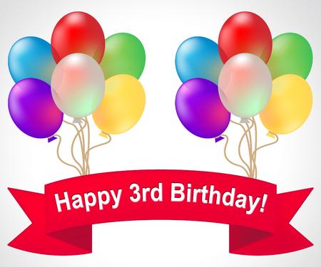 third birthday: Happy Third Birthday Balloons Meaning 3rd Party Celebration 3d Illustration