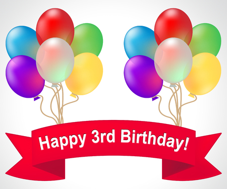 Happy Third Birthday Balloons Meaning 3rd Party Celebration 3d Illustration
