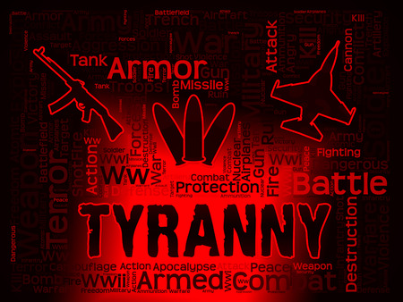 subjugation: Tyranny Words Indicating Reign Of Terror And Dictatorships