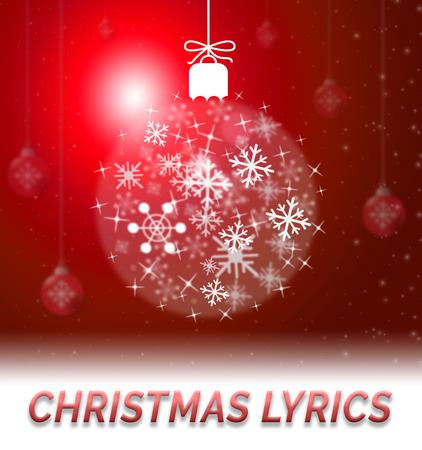 music lyrics: Christmas Lyrics Ball Decoration Showing Music Words 3d Illustration