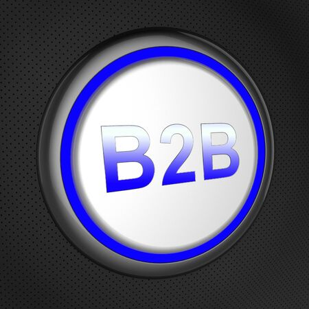 transactions: B2b Button Showing Business Transactions Between Companies 3d Illustration