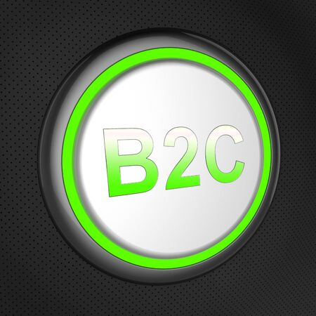 b2c: B2c Button Shows Business To Customer Retail Sales 3d Illustration