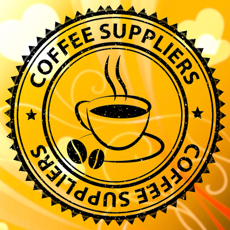 Coffee Suppliers Stamp Meaning Product Supply Or Supplier