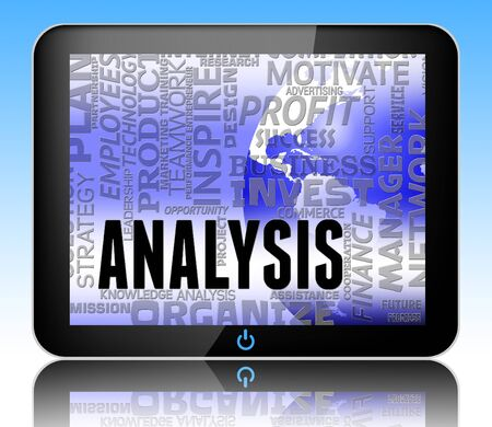 Analysis Words Tablet Meaning Researching Investigation And Analytics 3d Illustration