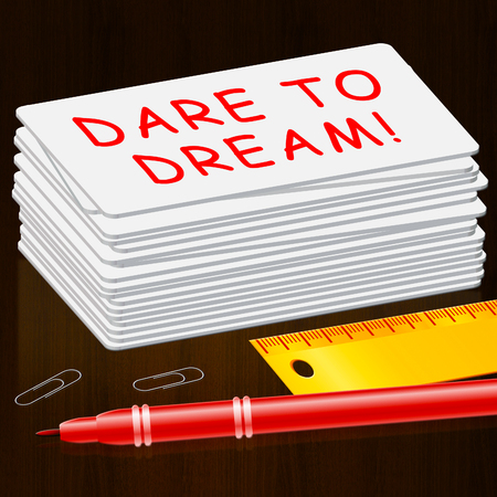 Dare To Dream  Meaning Imagination 3d Illustration