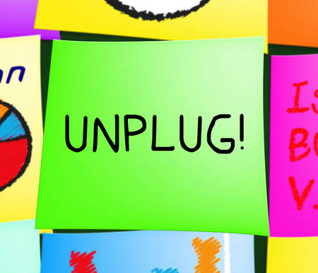unplugging: Unplug Message Note Displays Disconnect Power 3d Illustration Stock Photo