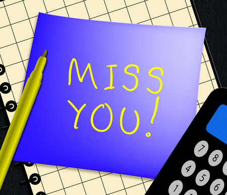 Miss You Note Displays Love And Longing 3d Illustration Stock Photo