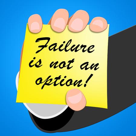 triumphant: Failure Is Not an Option Showing Success 3d Illustration