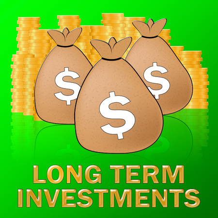 Long Term Investments Dollars Meaning Savings 3d Illustration