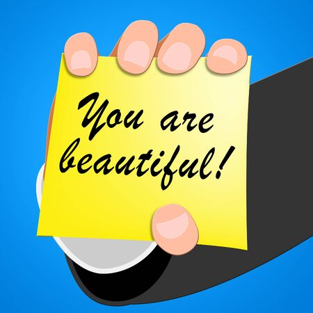 You Are Beautiful Meaning Beauty 3d Illustration