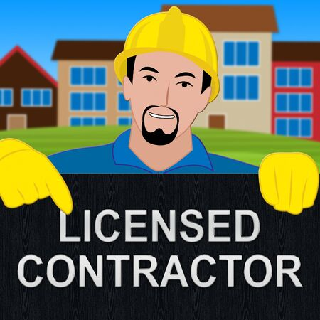 Licensed Contractor Shows Qualified Builder 3d Illustration Stock Photo