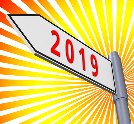 Twenty Nineteen Meaning 2019 Road Sign New Year 3d Illustration