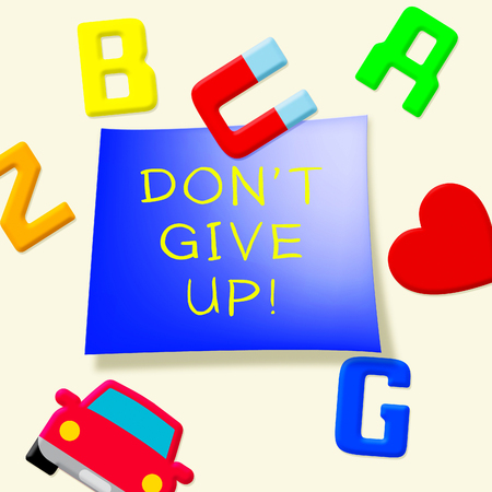 don't give up: Dont Give Up Fridge Magnets Means Motivate 3d Illustration Stock Photo