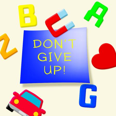 Dont Give Up Fridge Magnets Means Motivate 3d Illustration Stock Photo