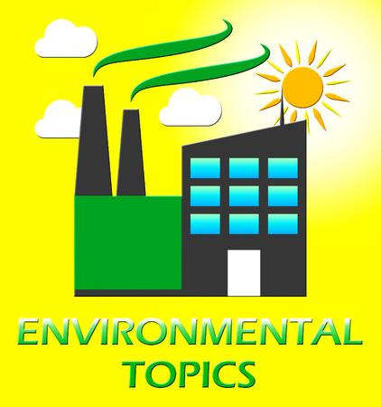 represents: Environmental Topics Factory Represents Eco Subjects 3d Illustration Stock Photo