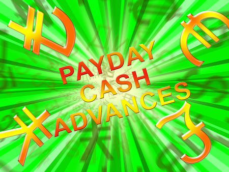Payday Cash Advances Symbols Means Loan 3d Illustration