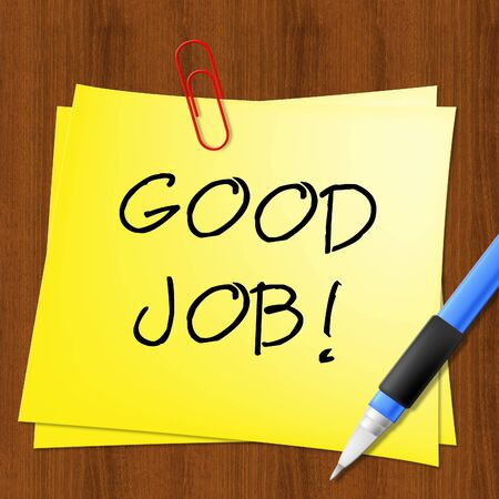 commend: Good Job Note Represents Well Done 3d Illustration