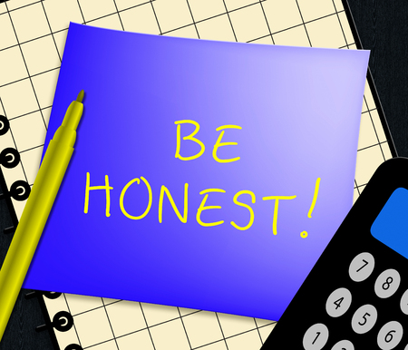 Be Honest Note Displays Truth And True 3d Illustration Imagens