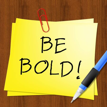 outspoken: Be Bold Message Representing Daring 3d Illustration Stock Photo