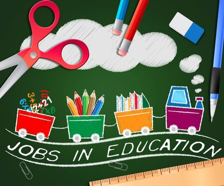 Jobs In Education Picture Showing Teaching Career 3d Illustration Stock Photo