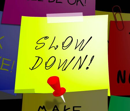 Slow Down Note Displays Going Slower 3d Illustration