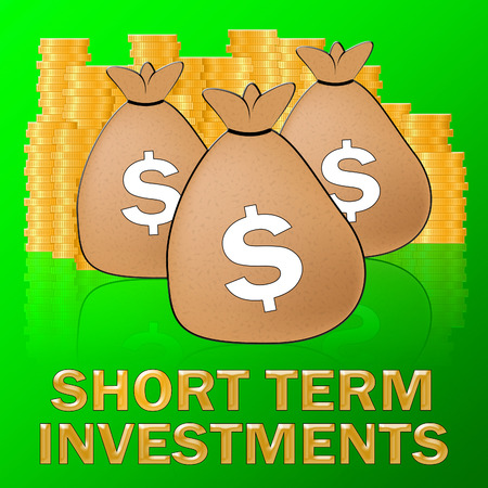 Short Term Investment Dollars Meaning Savings 3d Illustration