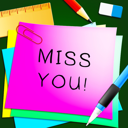 Miss You Note Represents Love And Longing 3d Illustration Stock Illustration - 75643112