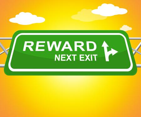 Reward Sign Shows Rewards Benefits 3d Illustration