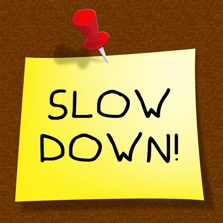 Slow Down Message Means Going Slower 3d Illustration
