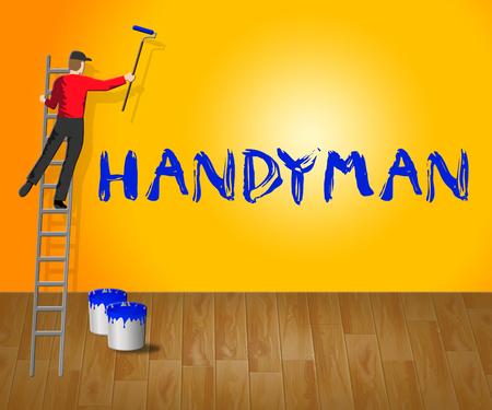House Handyman Meaning Home Repairman 3d Illustration Stock Photo