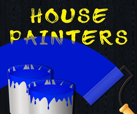 renovate: House Painters Paint Displaying Home Painting 3d Illustration