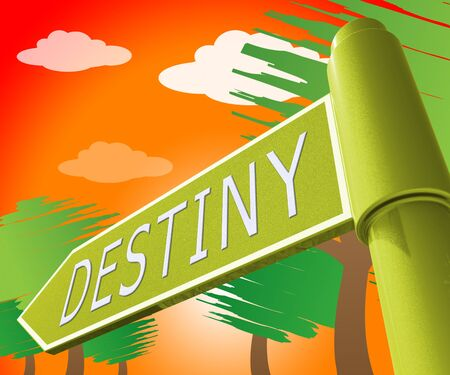 Destiny Road Sign Displaying Progress And Prophecy 3d Illustration