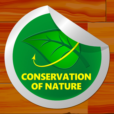 Conservation Of Nature Sticker Meaning Conserve 3d Illustration Stock fotó
