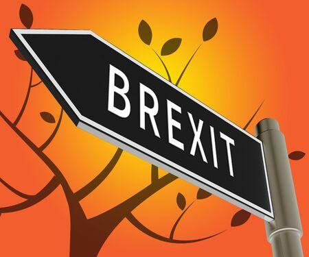 Brexit Road Sign Indicates Britain Remain Leave 3d Illustration