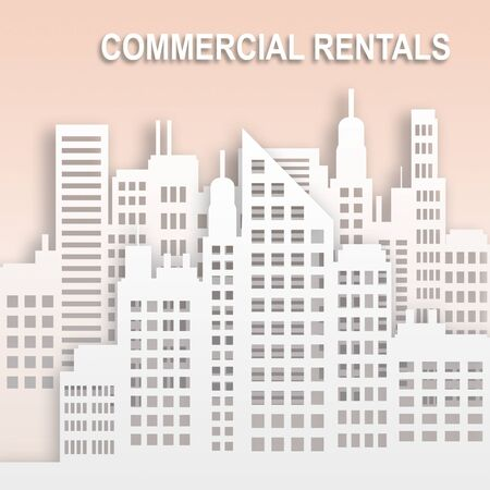 Commercial Rentals Skyscrapers Represents Office Property Buildings 3d Illustration