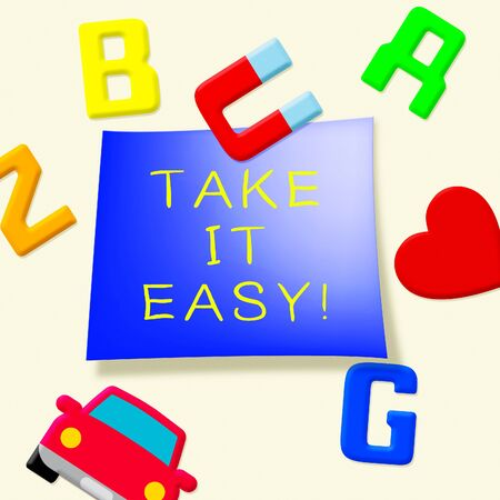Take It Easy Fridge Magnets Indicates to Relax 3d Illustration