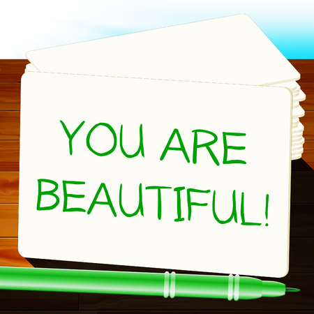 You Are Beautiful Means Beauty 3d Illustration Фото со стока