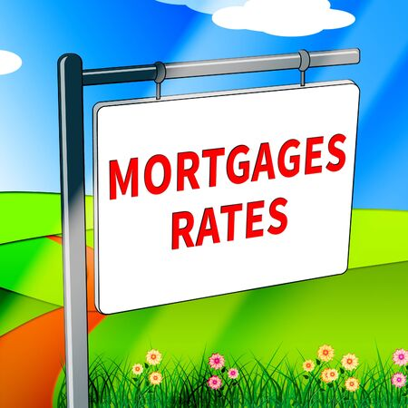 mortgage rates: Mortgage Rates Indicating Home 3d Illustration